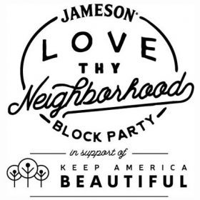 Jameson Love Thy Neighbourhood