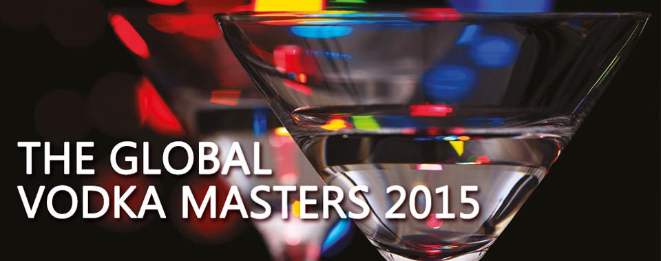The Global Vodka Masters 2015
